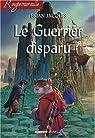 Rougemuraille, tome 04 : Le guerrier disparu par Jacques