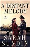A Distant Melody, Sarah Sundin, 1410431126