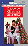 Daddy by Christmas, Mollie Molay, 0373167997