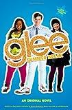 img - for Glee: Summer Break: An Original Novel book / textbook / text book