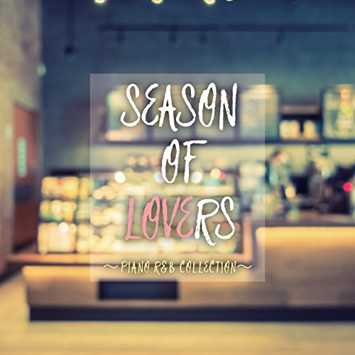 - Season Of Lovers-Piano R&B Collection-