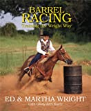 img - for Barrel Racing: Training the Wright Way (Masters) book / textbook / text book