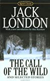 Front cover for the book The Call of the Wild and Selected Stories by Jack London