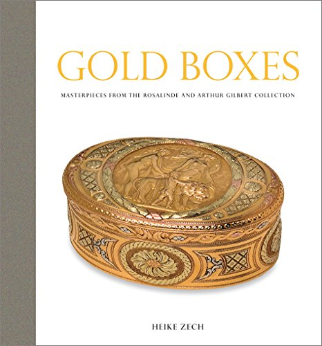 Gold Boxes: Masterpieces from the Rosalinde and Arthur Gilbert (Century Gold Music Box)