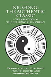 Nei Gong: The Authentic Classic (Nei Gong Zhen Chuan), is an obscure text of unknown origin, yet it stands alone as the definitive text on internal energy and the generation of internal power. Hand copied, and passed from teacher to student, it is on...