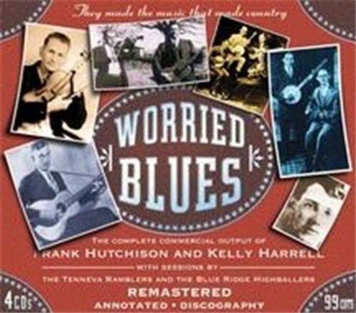 Worried Blues by Hutchison, Frank & K.harrell
