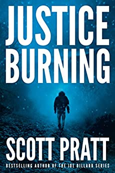 Justice Burning (Darren Street Book 2) by [Pratt, Scott]