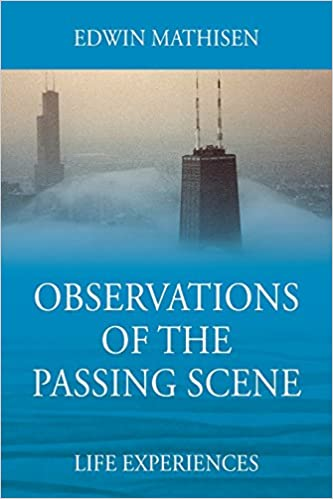 Book Observations of the Passing Scene: Life Experiences