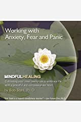 Working with Anxiety, Fear, and Panic (Mindful Healing, I) Audio CD