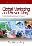 img - for Global Marketing and Advertising: Understanding Cultural Paradoxes by Marieke de Mooij (2005-03-08) book / textbook / text book