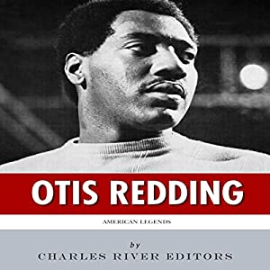 American Legends: The Life of Otis Redding Audiobook