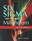 Six Sigma for the New Millennium, Pries, Kim H., 0873897498