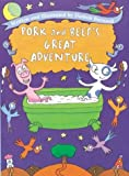 Pork and Beef's Great Adventure