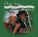 Kiss Me Beneath the Mistletoe by Donna Singer and Doug Richards (2012-05-04)