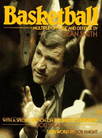 Basketball: Multiple Offense and Defense por Dean E. Smith