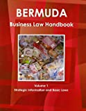 Bermuda Business Law Handbook, IBP USA, 1438769415