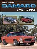 Standard Catalog of Camaro 1967-2002, John Gunnell, 0873494954