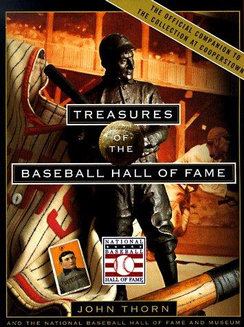 Treasures of the Baseball Hall of Fame:The National Baseball Hall Of Fame And Museum