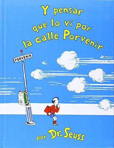 Y pensar que lo vi por la calle Porvenir (Spanish Edition) by Brand: Lectorum Publications