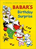 Babar's Birthday Surprise, Laurent de Brunhoff, 0810957132