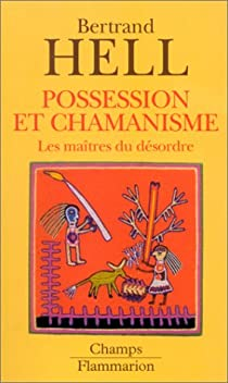 Possession et chamanisme par Hell