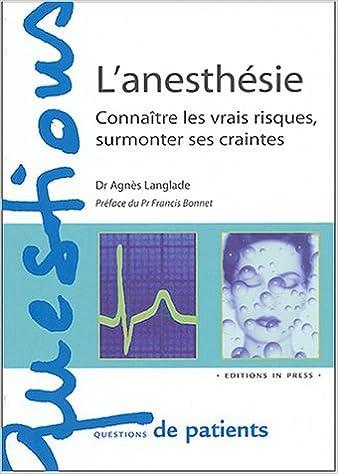 Livres gratuits L'anesthésie : Connaître les vrais risques, surmonter ses craintes epub pdf