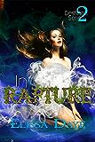 In Rapture (Destined Series Book 2)