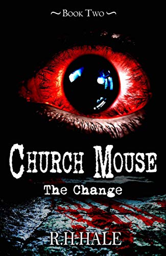 Hale Mouse - Church Mouse - Book 2: The Change