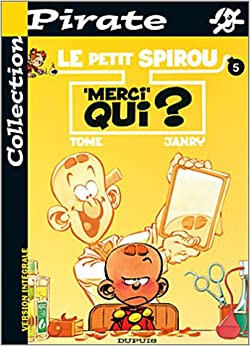 BD Pirate : Petit Spirou, tome 5 : Merci qui ?
