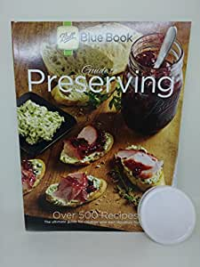 Ball Blue Book,  37th Edition,  With 1 Ball Storage Cap, Guide To Preserving Food, Pickling, Canning, Freezing, How To Can, Directions  On Preserving, Canning Recipes, Cookbook.