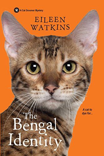The Bengal Identity (A Cat Groomer Mystery) ()