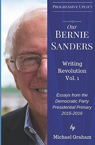 Download Our Bernie Sanders: Writing Revolution, Vol. 1 pdf