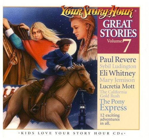 YOUR STORY HOUR GREAT STORIES VOLUME 7 (7) [Audio CD]
