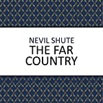 The Far Country | Nevil Shute