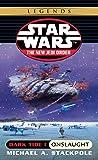 Dark Tide I: Onslaught (Star Wars: The New Jedi Order, Book 2)