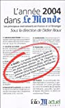 L'Année 2004 dans « Le Monde » (19) : [1/1/2004 - 31/12/2004] par Rioux