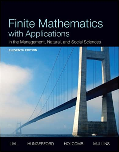Finite Mathematics with Applications In the Management, Natural, and ...