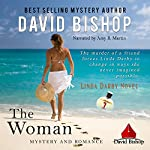The Woman: Linda Darby Mystery, Book 1 | David Bishop