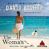 The Woman: Linda Darby Mystery, Book 1 | David Bishop