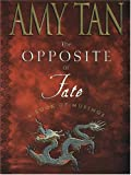The Opposite of Fate, Amy Tan, 1594130337