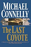 The Last Coyote, Michael Connelly, 0316153907
