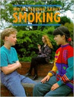Smoking (We're Talking About)