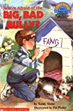 img - for Who's Afraid of the Big Bad Bully? (Hello Reader, Level 3, Grades 1 & 2) book / textbook / text book