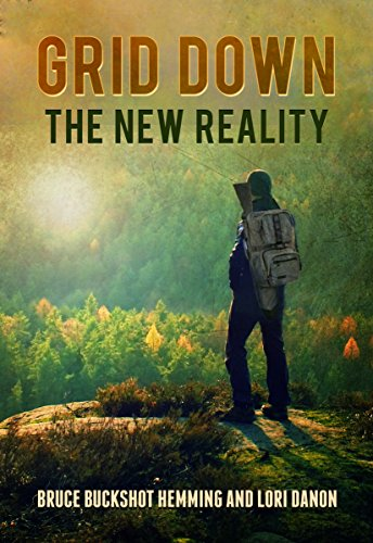 Grid Down The New Reality by [Hemming, Bruce Buckshot, Dannon, Lori]