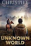 Unknown World (The EMP Survivor Series) (Volume 1)