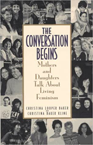 Conversation Begins: Mothers and Daughters Talk About Living