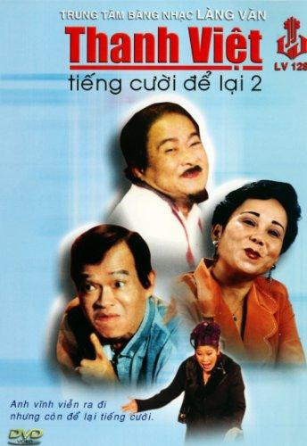 Hai Kich: Thanh Viet - Tieng Cuoi De Lai 2
