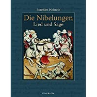 Die Nibelungen: Lied und Sage