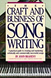 Craft and Business of Songwriting, John Braheny, 0898796539