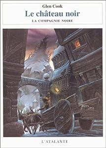 """Afficher """"Annales de la Compagnie Noire (Les ) n° 2 Château Noir (Le)"""""""